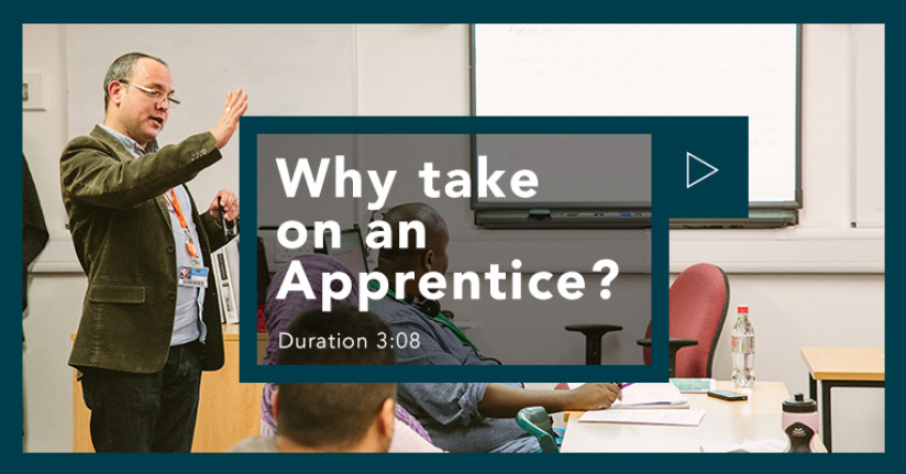 Why take on an apprentice